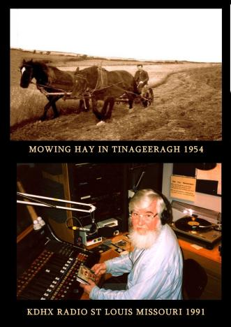 Mowing hay in Tinageeragh. KDHX radio St. Louis Missouri 1991